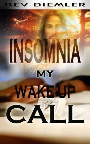 INSOMNIA My Wake-up Call by Diemler, Bev (2014) Paperback