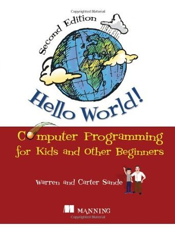 Hello World!: Computer Programming for Kids and Other Beginners (Paperback) - Common