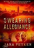 Book cover image for Swearing Allegiance: The Carmody Saga