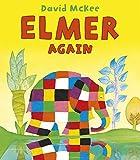 Elmer Again (Elmer Picture Books)