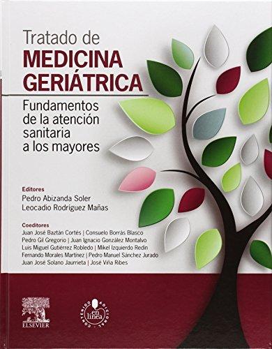 Tratado de medicina geriatrica + acceso web. Fundamentos de la atencion sanitaria a los mayores (Spanish Edition) by Pedro Abizanda Soler (2014-11-24)