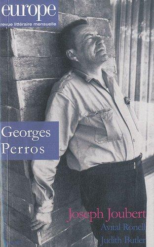 Europe, N° 983, mars 2011 : Georges Perros par Joseph Joubert, Avital Ronell, Judith Butler