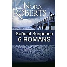 Spécial suspense : 6 romans de Nora Roberts (French Edition)