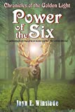 Power of the Six (Chronicles of the Golden Light, Band 2)