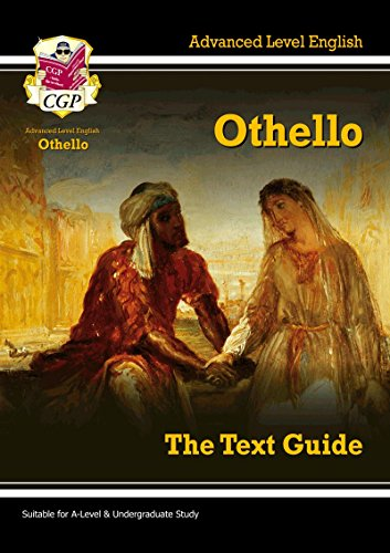 A Level English Text Guide - Othello: The Text Guide (Text Guides)