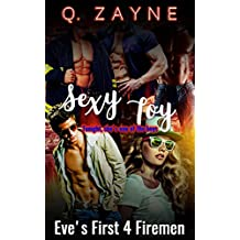 Sexy Toy: Eve's First 4 Firemen (All the Men)
