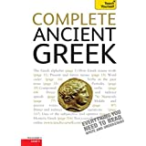 Complete Ancient Greek Beginner to Intermediate Course: Learn to read, write, speak and understand Ancient Greek (Complete Languages) (English Edition)