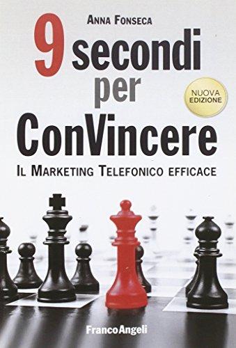 nove-secondi-per-convincere-il-marketing-telefonico-efficace