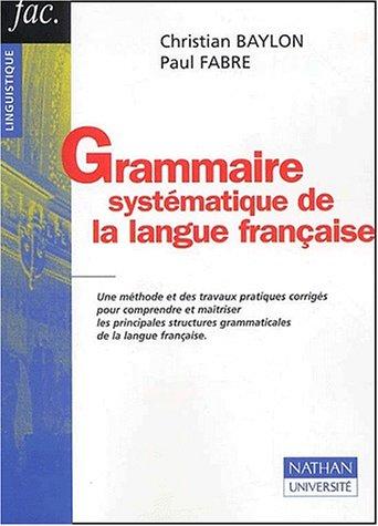 Grammaire systématique de la langue française