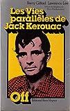 Les Vies parallèles de Jack Kerouac (Collection Off)