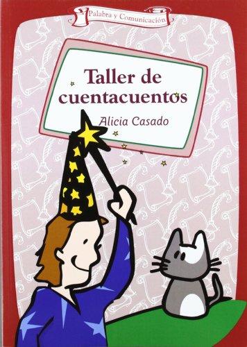 Taller de Cuentacuentos (Palabra y Comunicacion) por Alicia Casado