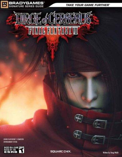 Final Fantasy VII: Dirge of Cerberus Signature Series (Signature Series Guide) por BradyGames
