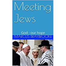 Meeting Jews: God - our hope