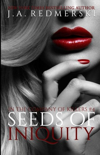 Seeds of Iniquity: Volume 4 (In the Company of Killers)