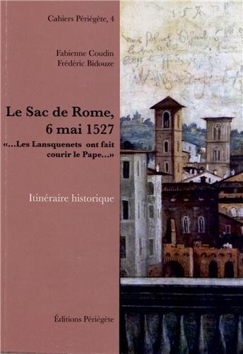 Le Sac de Rome, 6 mai 1527 :