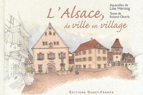 L'Alsace, de ville en village