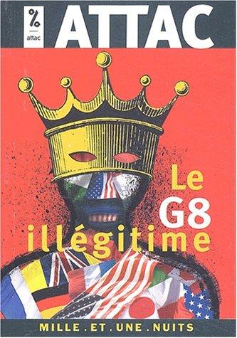 Le G8 illgitime