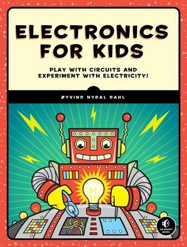Electronics for Kids: A Lighthea...
