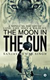 The Moon in the Sun: A Novel in Poetry of Love, Life, Soul & Wildlife