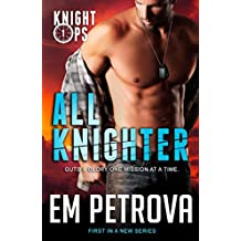All Knighter (Knight Ops Book 1) (English Edition)