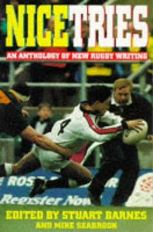 Nice Tries: Collection of New Rugby Writing
