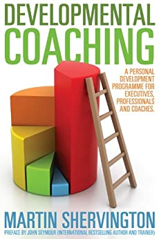 Developmental Coaching by [Shervington, Martin]