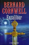 Excalibur (A Novel of Arthur: The Warlord Chronicles)