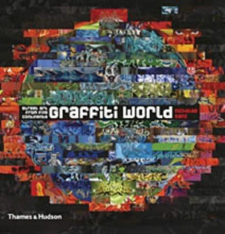 Graffiti World: Street Art from Five Continents (Street Graphics / Street Art) por Nicholas Ganz