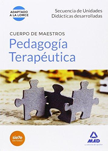 Cuerpo de Maestros Pedagogía Terapéutica. Secuencia de Unidades Didácticas Desarrolladas (Maestros 2015) por S.L. CENTRO DE ESTUDIOS VECTOR
