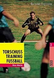 Torschusstraining Fußball: Die besten Programme