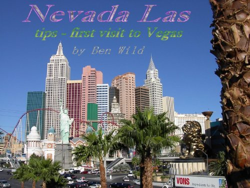 Nevada Las - tips first visit to Vegas (English Edition)