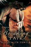 Breaking Fate (A Fallen Guardian Novel 2)