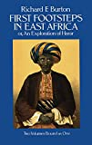 First Footsteps in East Africa; Or, an Exploration of Harar: v. 1 & 2 in 1v