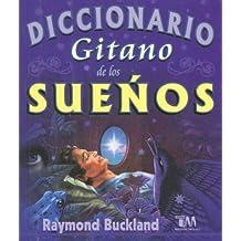 Diccionario Gitano de los Suenos/ Gypsy dictionary of dreams