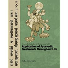 Ayurvedic Medicine for Westerners: Application of Ayurvedic Treatments Throughout Life (Volume 5) by Vaidya Atreya Smith (2016-01-23)