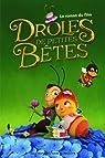 Drôles de Petites Bêtes: Le roman du film par Delalande