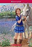 Saige (American Girl: Girl of the Year 2013, Book 1)