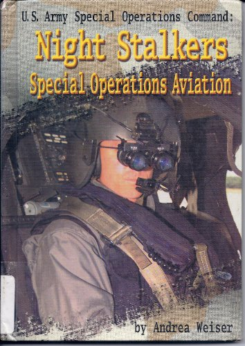 U.S. Army Special Operations Command: Nightstalkers-Special Operations Aviation PDF Books