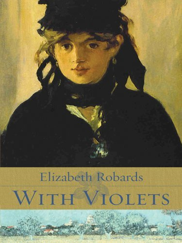 With Violets by Elizabeth Robards (2005-09-05)