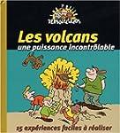 Les volcans, une puissance incontr�la...