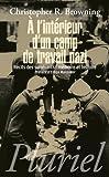 A l'intérieur d'un camp de travail nazi - Récits des survivants : mémoire et histoire