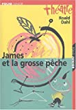 James et la grosse pêche - Folio Junior - 06/03/2003