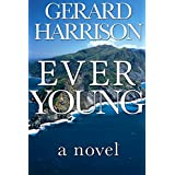Thriller Fiction: Ever Young (A Novel) (English Edition)