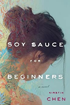 Soy Sauce for Beginners by [Chen, Kirstin]