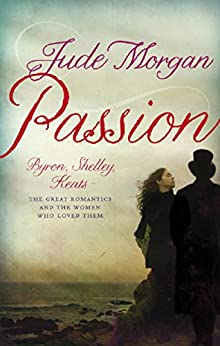 Passion (English Edition) von [Morgan, Jude]