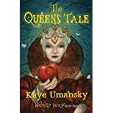 The Queen's Tale by Kaye Umansky (2013-04-15)