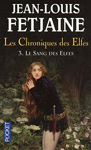 Les Chroniques des Elfes (3)