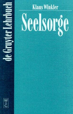 Seelsorge (De Gruyter Lehrbuch)
