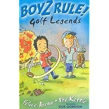 Boyz Rule 02: Golf Legends