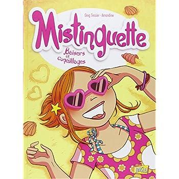 Mistinguette, Tome 2 : Baisers et coquillages